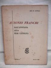 AUSONIO FRANCHI Dall apostasia alla fede cattolica Anna M Cappelli UCIIM di e