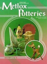 Collector's Encyclopedia of Metlox Potteries by Carl, Jr. Gibbs 1995 HB