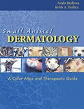 Small Animal Dermatology: A Color Atlas and Therapeutic Guide-ExLibrary