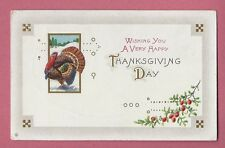 Vintage Postcard, Wishing You A Very Happy Thanksgiving Day, Posted 1913