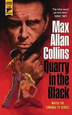 Quarry in the Black by Max Allan Collins (2016, Paperback)