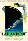 Art Ad L'Atlantique Liner Amerique Deco Ship Travel Poster Print