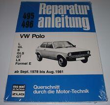 Reparaturanleitung VW Polo I Typ 86 L / GL / S / GLS / GT / LX / Formel E NEU!