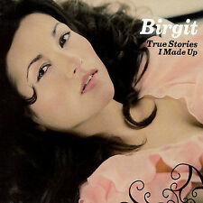 True Stories I Made Up 2007 by Birgit - Disc Only No Case