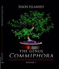 Commiphora: The Genus Commiphora...Preservation through Horticulture! New Book!