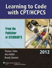 Learning to Code with CPT/HCPCS 2012 by Noblin, Ziesemer and Falen