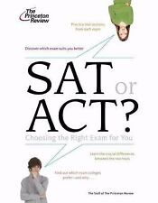 ACT or SAT?: Choosing the Right Exam For You (College Admissions Guide-ExLibrary