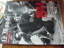 µ? Revue Le Monde HS n° 41 1944 Debarquements Resistance