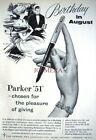 1950s Parker '51' Fountain Pen ADVERT 'Birthday in August' - Original Print AD