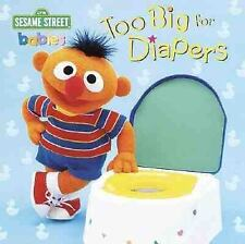 Sesame Street Babies: Too Big for Diapers by Random House Staff (2000, Board...