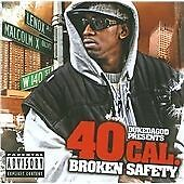 40 Cal. - Broken Safety (Parental Advisory, 2011)
