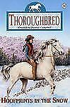 Thoroughbred: Hoofprints in the Snow No. 56 by Joanna Campbell (2002, Book,...