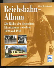 Reichsbahn Album Alfred B. Gottwaldt transpress spezial RB 500 Bilder 1920 1940