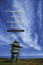 The Geography of the Canadian North: Issues and Challenges