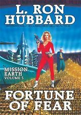 Mission Earth: Fortune of Fear : Mission Earth Volume 5 5 by L. Ron Hubbard...