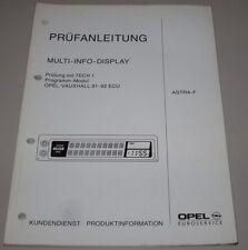 Werkstatthandbuch Opel Astra F Multi Info Display Prüfanleitung Stand März 1992