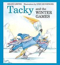Tacky the Penguin: Tacky and the Winter Games by Helen Lester (2007, Picture...