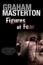 Figures of Fear: An Anthology, Masterton, Graham, Very Good Book
