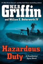 Griffin, W.E.B. - Hazardous Duty (A Presidential Agent Novel)