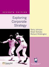 Exploring Corporate Strategy: Text Only (7th Edition) by Johnson, Gerry, Schole