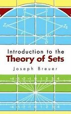 Introduction to the Theory of Sets by Joseph Breuer (2006, Paperback)