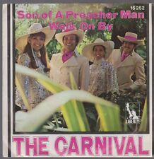 """7"""" the Carnival son of a preacher man/Walk on By 70`s LIBERTY"""