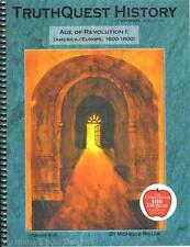 NEW TruthQuest History Guide AGE OF REVOLUTION I Volume 1 1600-1800 Homeschool