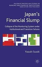 Japan's Financial Slump: Collapse of the Monitoring System under Institutional a