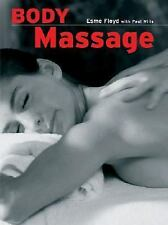 Body Massage by Paul Wills and Esme Floyd (2004, Hardcover)