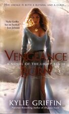 Kylie Griffin Vengeance Born   Light Blade  Paranormal Romance  Pbk NEW