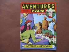 ARTIMA  :  AVENTURES-FILM n° 58 (1957) L'attaque de San Juan
