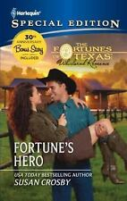 The Fortunes of Texas Whirlwind Romance: Fortune's Hero
