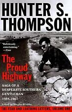 Fear and Loathing Letters: Proud Highway Vol. 1 by Hunter S. Thompson