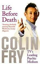 Life Before Death by Colin Fry NEW