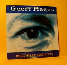 Cardsleeve single CD Geert Meeus Maar Als Er Nog Iets Is 2TR 1994 Dutch Pop RARE