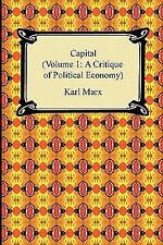 Capital : A Critique of Political Economy by Karl Marx (2011, Paperback)