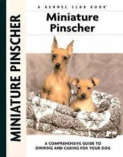 Miniature Pinscher: A Comprehensive Guide to Owning and Caring for Your Dog (Com