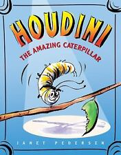 Houdini the Amazing Caterpillar-ExLibrary