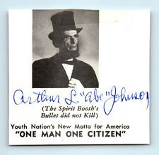 Vintage ARTHUR ABE JOHNSON Signed Autograph / LINCOLN Look-Alike