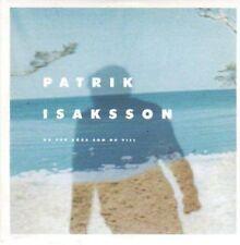 (BI206) Patrik Isaksson, Du Far Gora Som Du Vi- 1999 CD