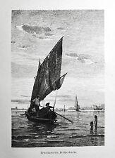 1890 ITALIEN VON WOLDEMAR KADEN=Veduta.Xilog.BARCA DA PESCA VENEZIANA,IN LAGUNA.