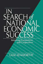 In Search of National Economic Success: Balancing Competition and Cooperation b