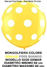 PALLONCINO GIGANTE MONGOLFIERA GIALLO POIS BIANCHI 60-80 cm. Diam. FESTA PARTY