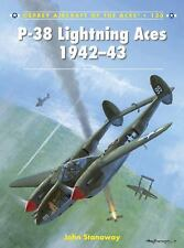 P-38 Lightning Aces 1942-43 (Aircraft of the Aces), Stanaway, John