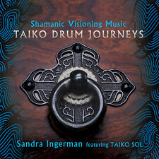 Sandra Ingerman - Shamanic Visioning Music: Taiko Drum Journeys [New CD]