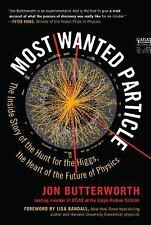Most Wanted Particle : The Inside Story of the Hunt for the Higgs, the Heart...