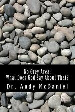 No Grey Area: What does God say about that?