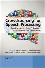 Crowdsourcing for Speech Processing: Applications to Data Collection, Transcript