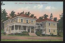 POSTCARD MONTEREY CA/CALIFORNIA OFFICER'S CLUBHOUSE VIEW 1907