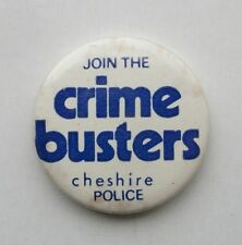 VINTAGE CHESHIRE POLICE JOIN THE CRIME BUSTERS PROMO PIN BADGE BUTTON